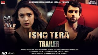 Ishq Tera Official Trailer | Hrishitaa Bhatt, Mohit Madaan | Jojo D'souza | Latest Hindi Movies 2018