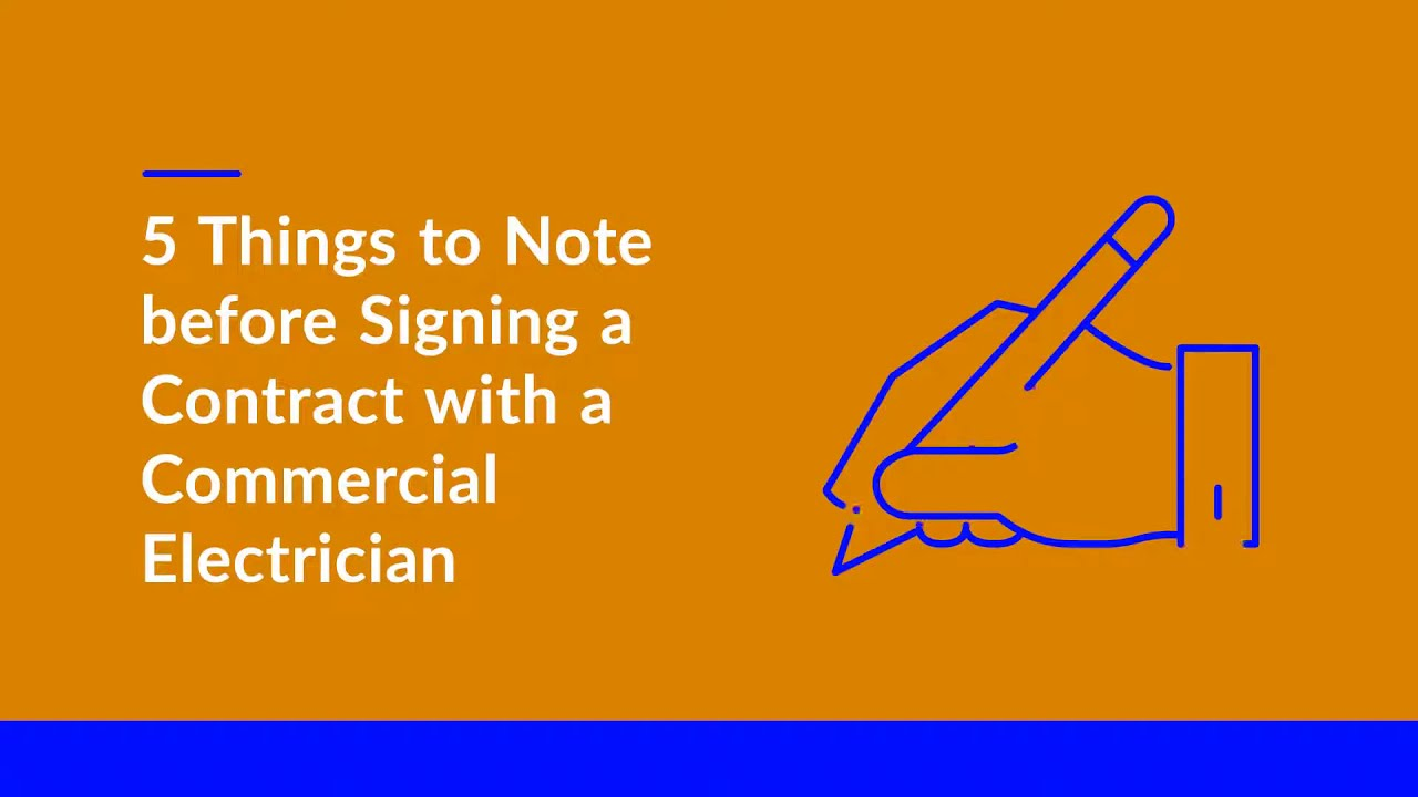 5 Things to Note before Signing a Contract with a Commercial Electrician - CSG Electric