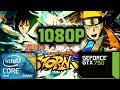 NARUTO SHIPPUDEN Ultimate Ninja STORM 4 Gtx 750 Core 2 Duo 6GB RAM 1080p