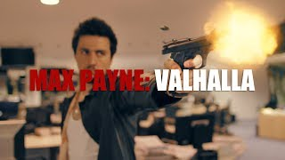 Max Payne: Valhalla - Fan Film