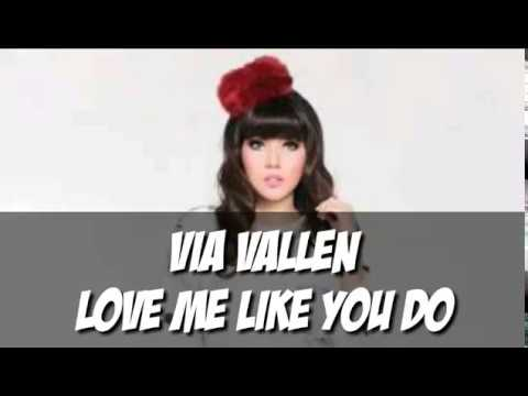 Via Vallen Love Me Like You Do