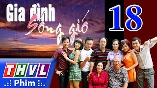 thvl  gia dinh song gio  tap 18