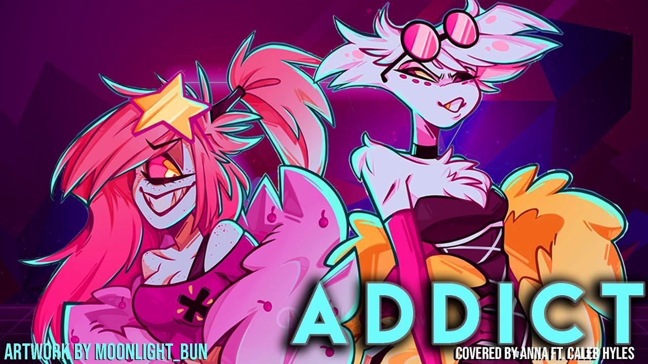 Download Addict (from Hazbin Hotel/Silva Hound) 【covered by Anna ft. Caleb Hyles】 [genderbent ver.]