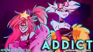 Addict (from Hazbin Hotel/Silva Hound) 【covered by Anna ft. Caleb Hyles】 [genderbent ver.]