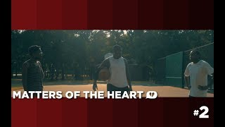 Matters of the Heart - S1:Ep2 (Web Series)