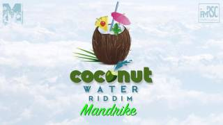 Walking On Sunshine by Mandrike CoConut Water Riddim 2016 Soca Music