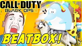 Animal Beatboxing, Epic Fails & More! - BLACK OPS 3 Beatbox Funny Moments (BO3 FUNNY COMPILATION)