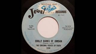 Chilly Banks Of Jordan (1965) The Original Voices Of Faith