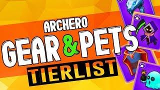 ARCHERO: PETS & ITEMS TIERLIST   Best & Worst Items/Pets?   Pros vs Cons   Ultimate Item Guide