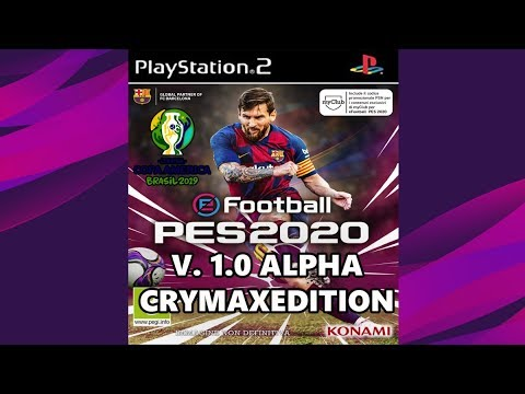 PES 2020 (PS2) ALPHA 1 0 (Crymax Edition) Download ISO