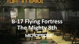 B17 Flying Fortress - The Mighty Eighth - Historical mission # 1 - Video Game