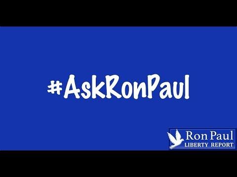 Discrimination?...Non-Aggression?...Money In Politics?...#AskRonPaul