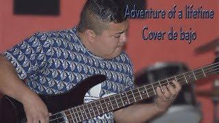 Adventure of a lifetime - Coldplay (Cover de bajo)