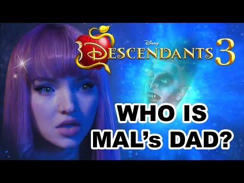 Descendants 3: MAL's DAD REVEALED! 💚🍎💜
