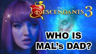 Descendants 3 MALs DAD REVEALED