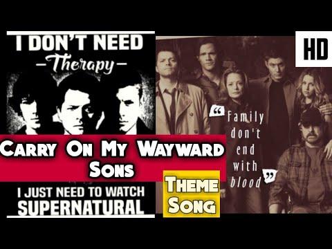 Supernatural Theme Song Carry on my wayward son, Season Finale Fan