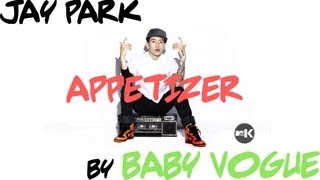 Jay Park - Appetizer [Cover by Baby Vogue] MP3