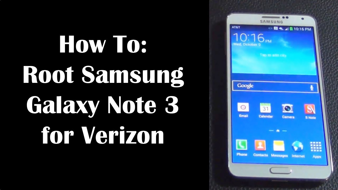 How to Root Samsung Galaxy Note 3 for Verizon (SN-N900V)