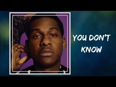 Leon Bridges - You Don't Know (Lyrics)