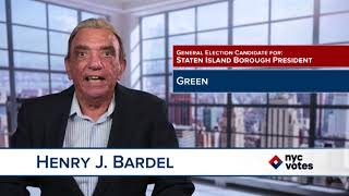 Henry J. Bardel: Candidate for Staten Island Borough President