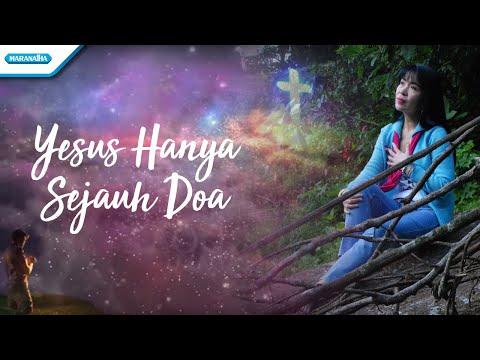 Yesus Hanya Sejauh Doa - Herlin Pirena (Video Lyric)