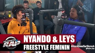 Nyando x Leys - Gros freestyle feminin #PlaneteRap