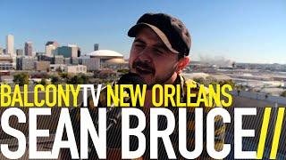 SEAN BRUCE - STARING AT MAPS (BalconyTV)