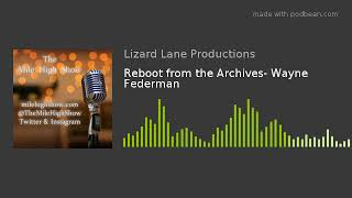 Reboot from the Archives- Wayne Federman