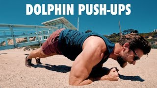 How to Perform Dolphin Push-Ups | Exercise Tutorial