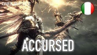 Dark Souls 3 - PS4/XB1/PC - Accursed (Launch Trailer) (Italian)