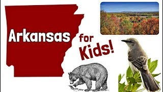 Arkansas for Kids | US States Learning Video