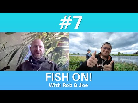 FISH ON!! #07 ROB WOOTTON And JOE CARASS | HOW TO WORK FOR A FISHING TACKLE COMPANY | FISHING CHAT