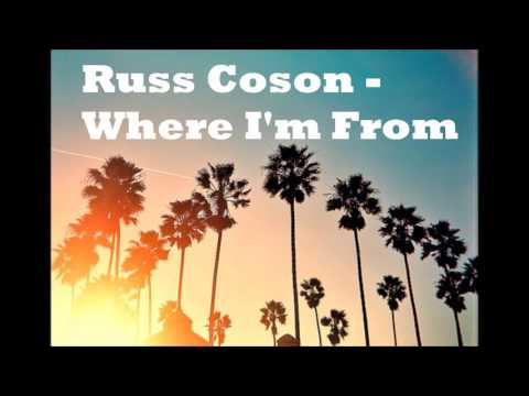 Russ Coson - Where I'm From[Hq]