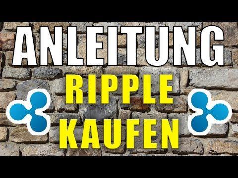 RIPPLE KAUFEN Anleitung von A-Z 🔥 Tutorial für Anfänger [deutsch]