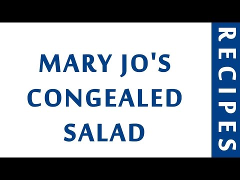 MARY JO'S CONGEALED SALAD | QUICK RECIPES | EASY TO LEARN