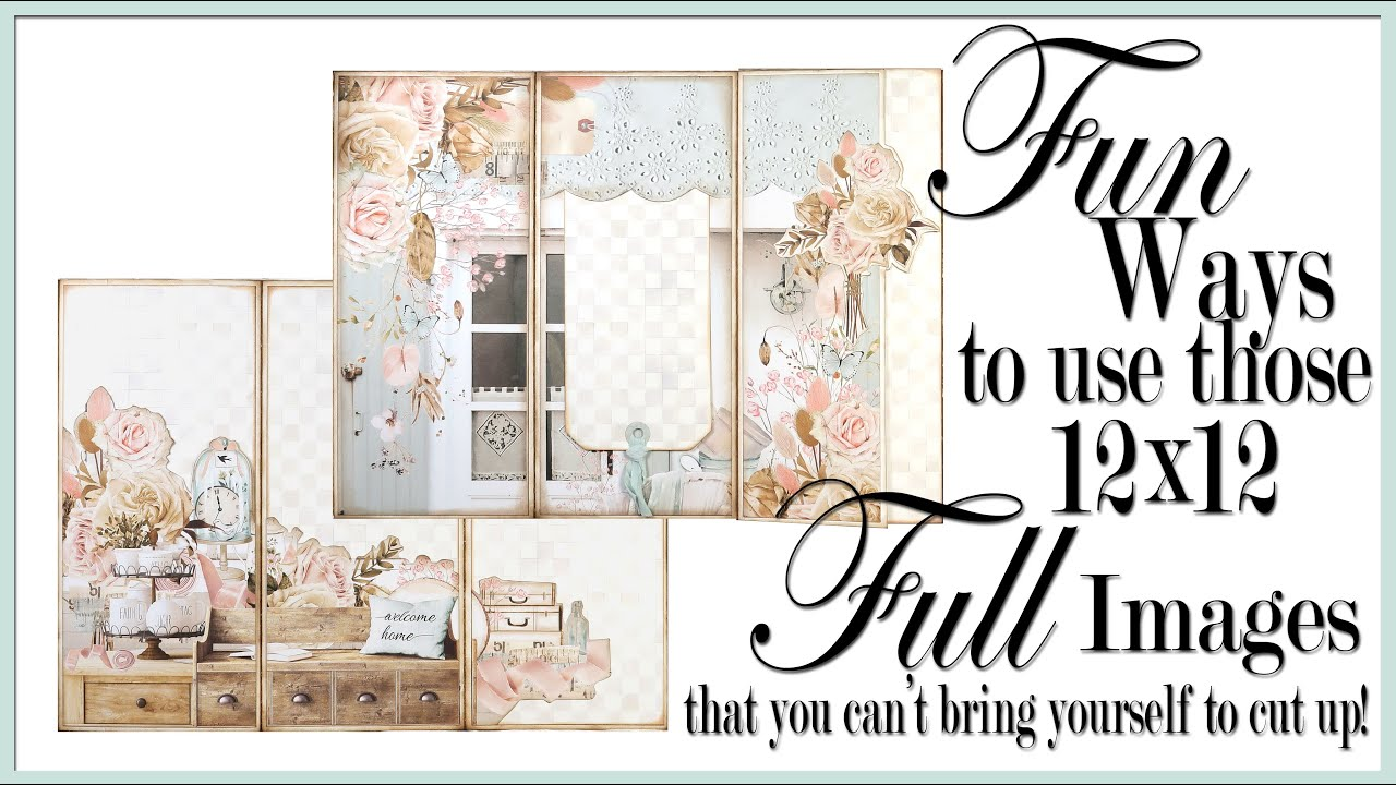 Fun Ways To Use Those 12x12 Full Images that you can't bring yourself to cut up!