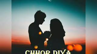 CHHOR DIYA | BEST OF ARIJIT SINGH | BAZAAR | PAGALWORLD MUSIC