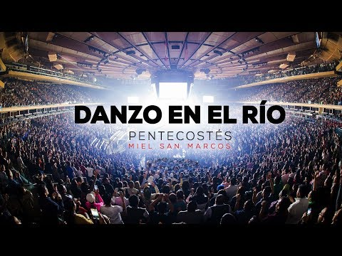 "DANZO EN EL RÍO | OFICIAL | Video Sencillo ""Pentecostés"" Miel San Marcos from YouTube · Duration:  4 minutes 35 seconds"
