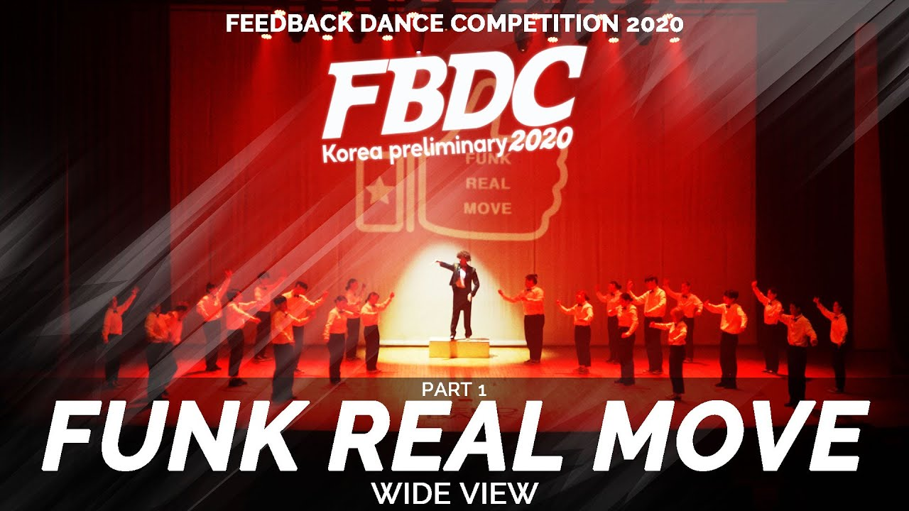 FUNK REAL MOVE | WIDE VIEW | 2020 FEEDBACK COMPETITION KOREA PRELIMINARY | 피드백 컴페티션 2020 한국예선