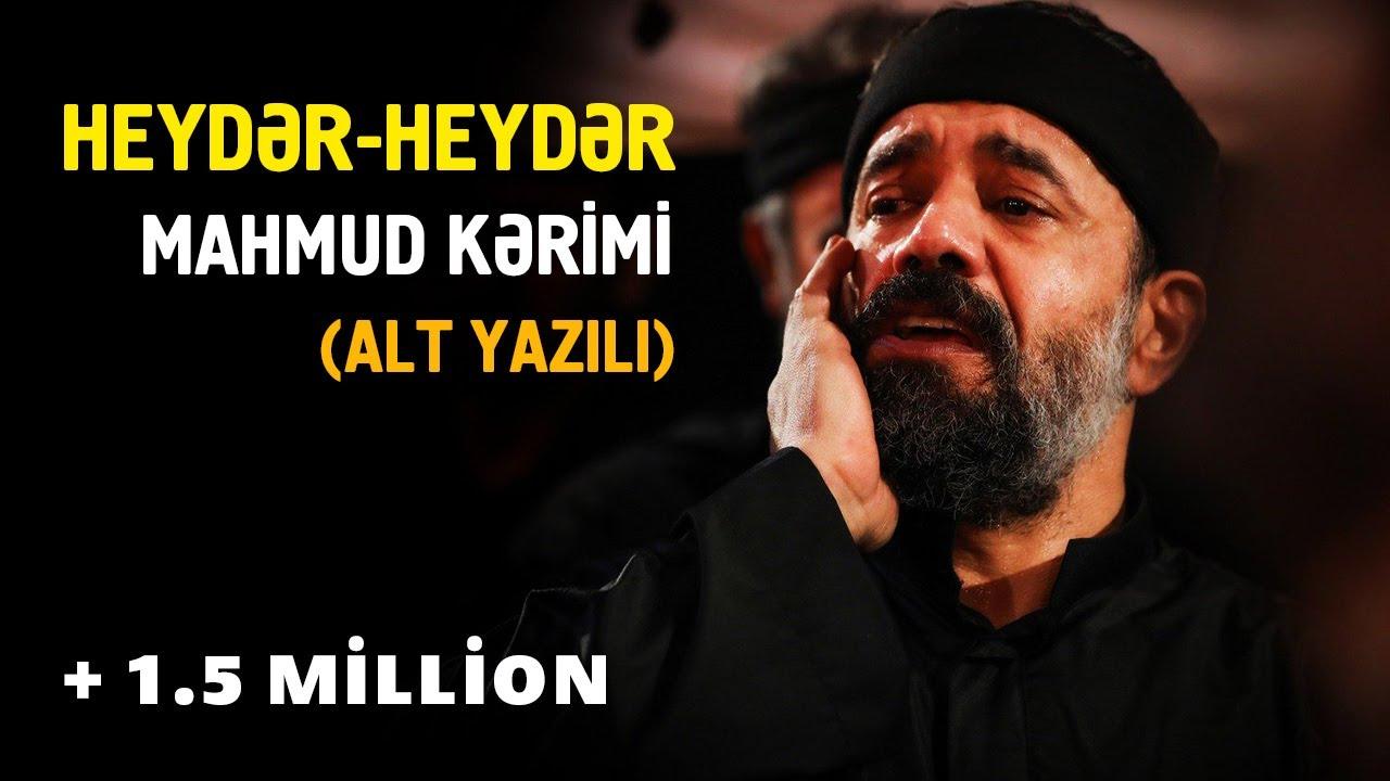 Heyder Heyder | Mahmoud Karimi (alt yazili)