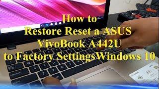 Cara Reset Restore WINDOWS 10 || ASUS VivoBook A442U to Factory Settings ||