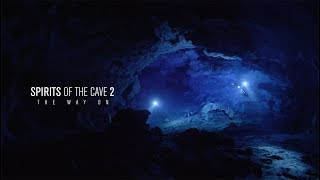 Spirits of the Cave 2