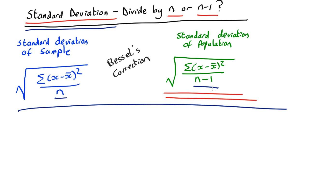 standard deviation formula n-1  Standard Deviation - divide by n or n-7?