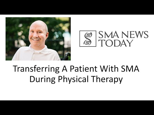 The Morale Monologue #29 - Transferring A Patient With SMA During Physical Therapy