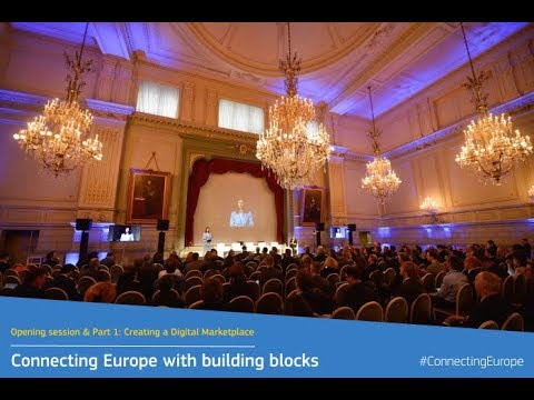 Connecting Europe With Building Blocks: Opening session & Part 1