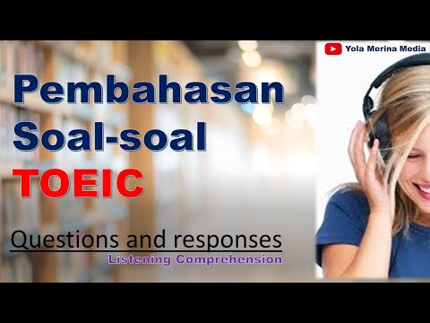 toeic pembahasan soal toeic listening comprehension questions and responses