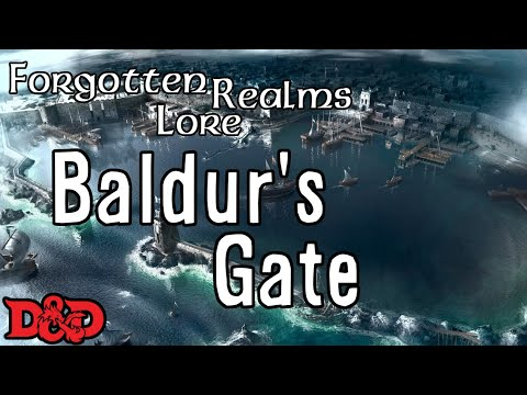 Forgotten Realms Lore - Baldur's Gate