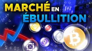 BITCOIN : LE MARCHÉ EST EN PLEINE ÉBULLITION ! 🤪