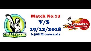 GSCPL- 4 2018 | Match 13 | Challengers Vs Chargers | #T20 | 19th Dec 2018