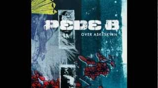 Pede B - Intet At Miste - [Over Askeskyen]